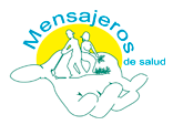 Aza Health supports a team of Messengers of Health. This imgae depicts a logo in the Spanish language that translates 'messengers of health' to the Spanish 'Mensajeros de salud'.